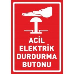 ACİL ELEKTRİK DURDURMA...