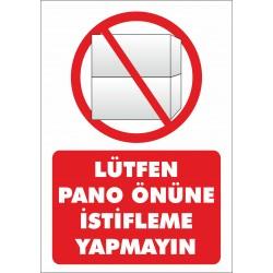 LÜTFEN PANO ÖNÜNE İSTİFLEME...